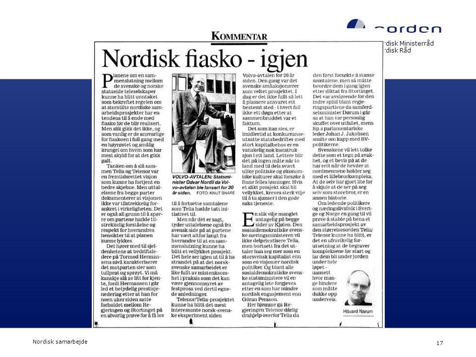 Nordisk Ministerråd Nordisk Råd Nordisk samarbejde 17