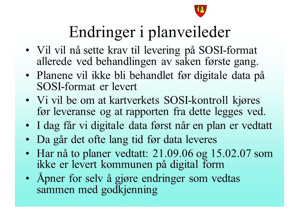 FREDRIKSTAD KOMMUNE Endringer i planveilederen Vi vil nå sette krav til at digitale reguleringsplaner skal leveres på SOSI-format Dette vil bli innarb