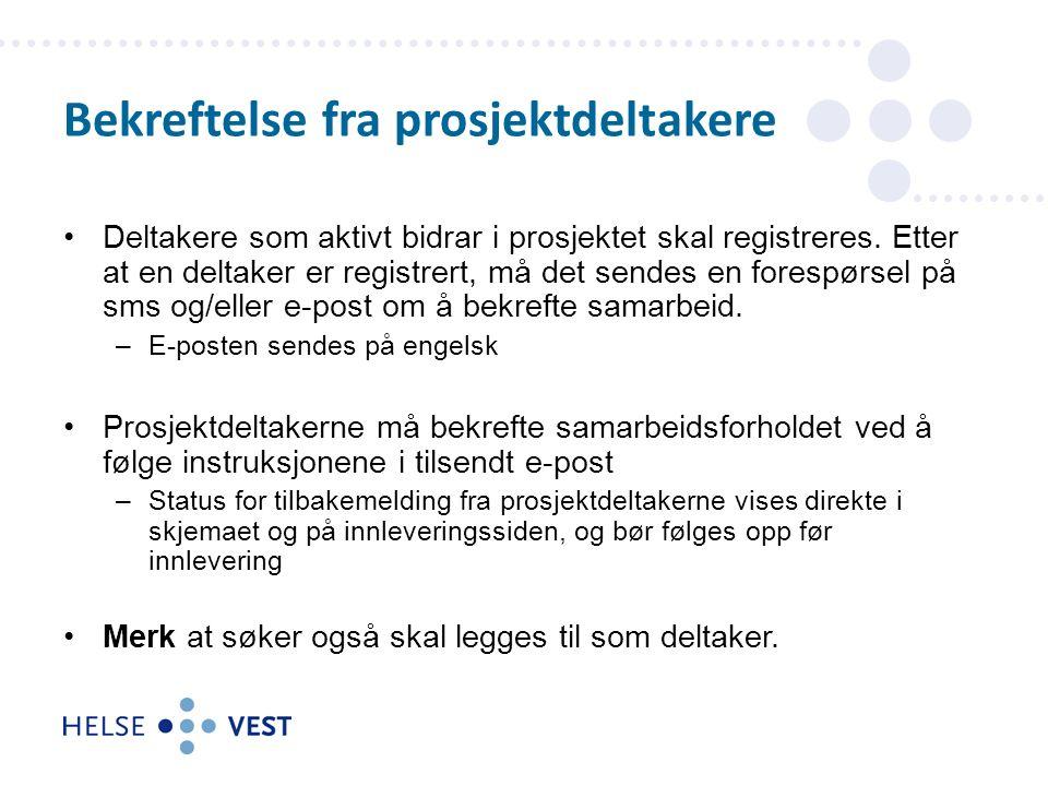 Deltakere som aktivt bidrar i prosjektet skal registreres.