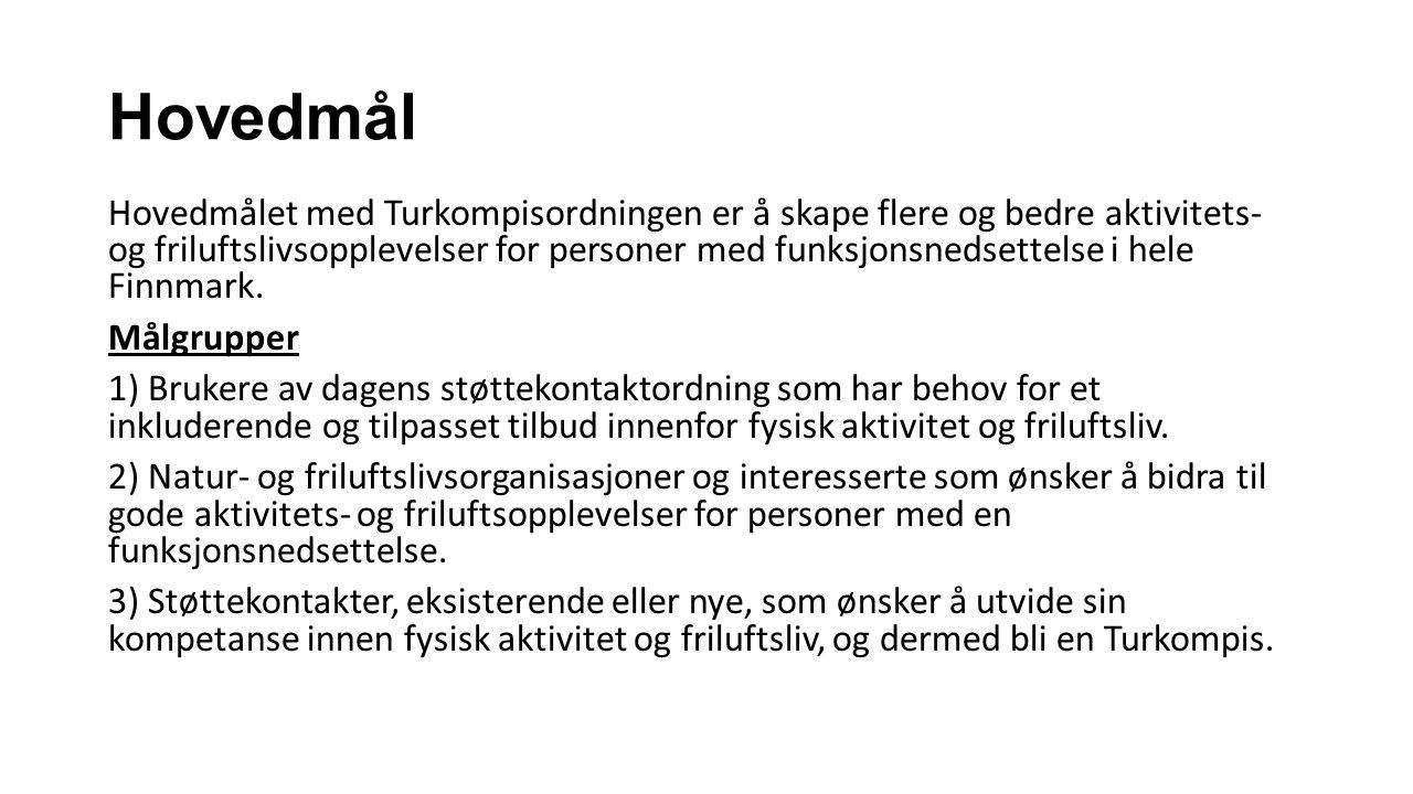 Hovedmål Hovedmålet med Turkompisordningen er å skape flere og bedre aktivitets- og friluftslivsopplevelser for personer med funksjonsnedsettelse i hele Finnmark.