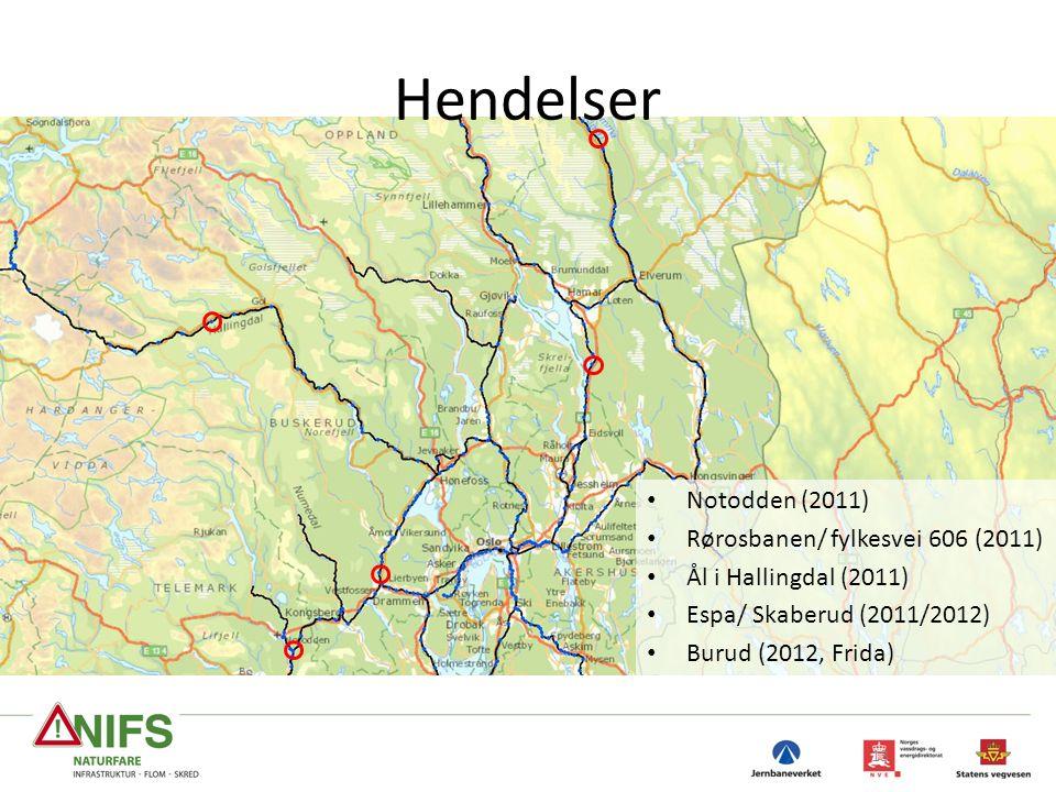 Hendelser 13 Notodden (2011) Rørosbanen/ fylkesvei 606 (2011) Ål i Hallingdal (2011) Espa/ Skaberud (2011/2012) Burud (2012, Frida)