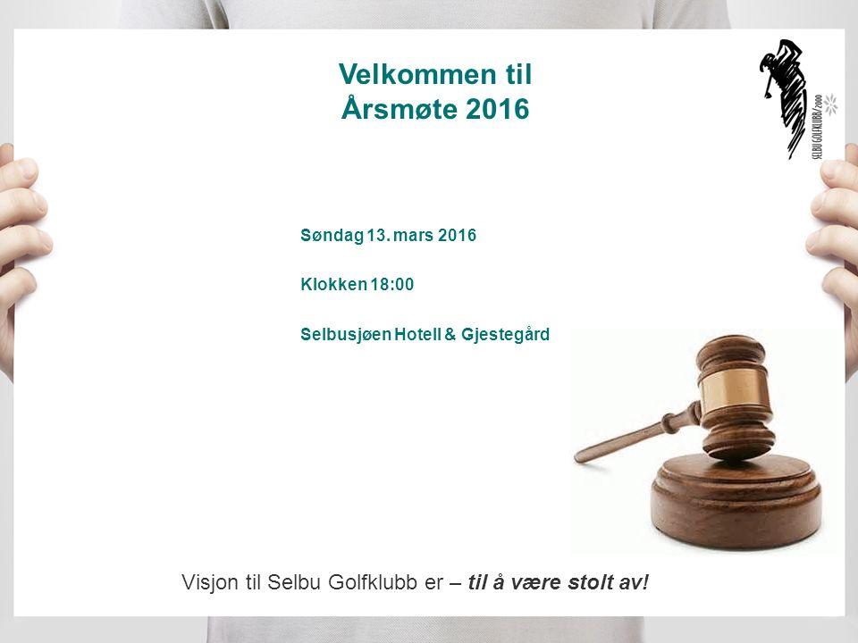 Velkommen til Årsmøte 2016 Søndag 13.