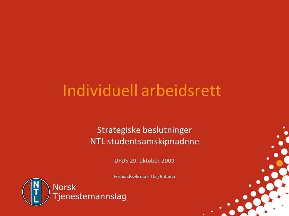 Individuell arbeidsrett Strategiske beslutninger NTL studentsamskipnadene DFDS 29.