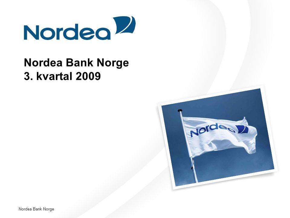 Nordea Bank Norge Nordea Bank Norge 3. kvartal 2009