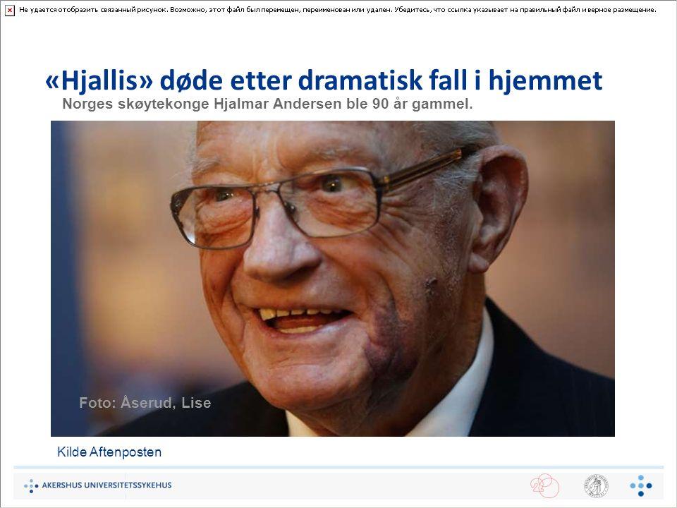 «Hjallis» døde etter dramatisk fall i hjemmet DØDE I NATT: Hjalmar Andersen døde på Ullevål sykehus natt til onsdag. Norges skøytekonge Hjalmar Anders