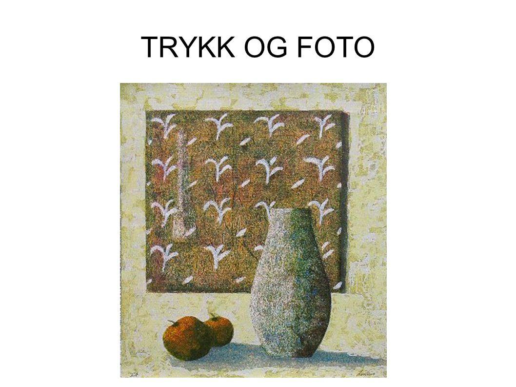 TRYKK OG FOTO