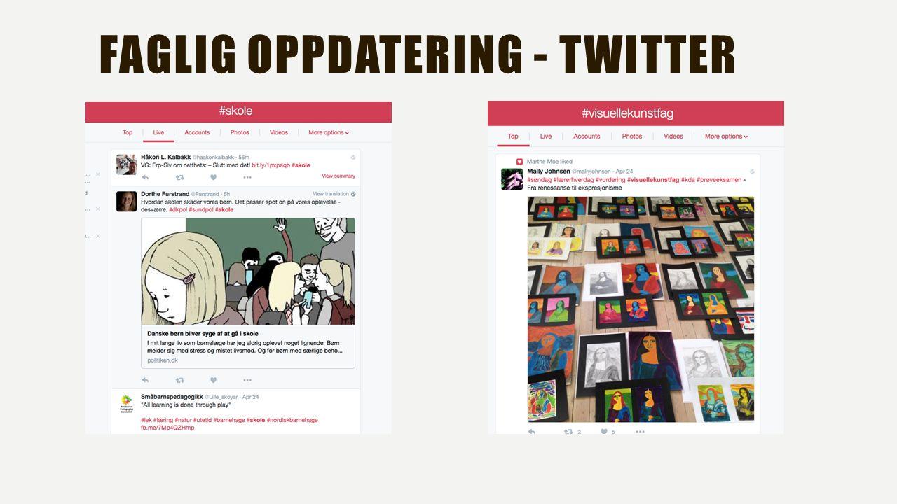 FAGLIG OPPDATERING - TWITTER