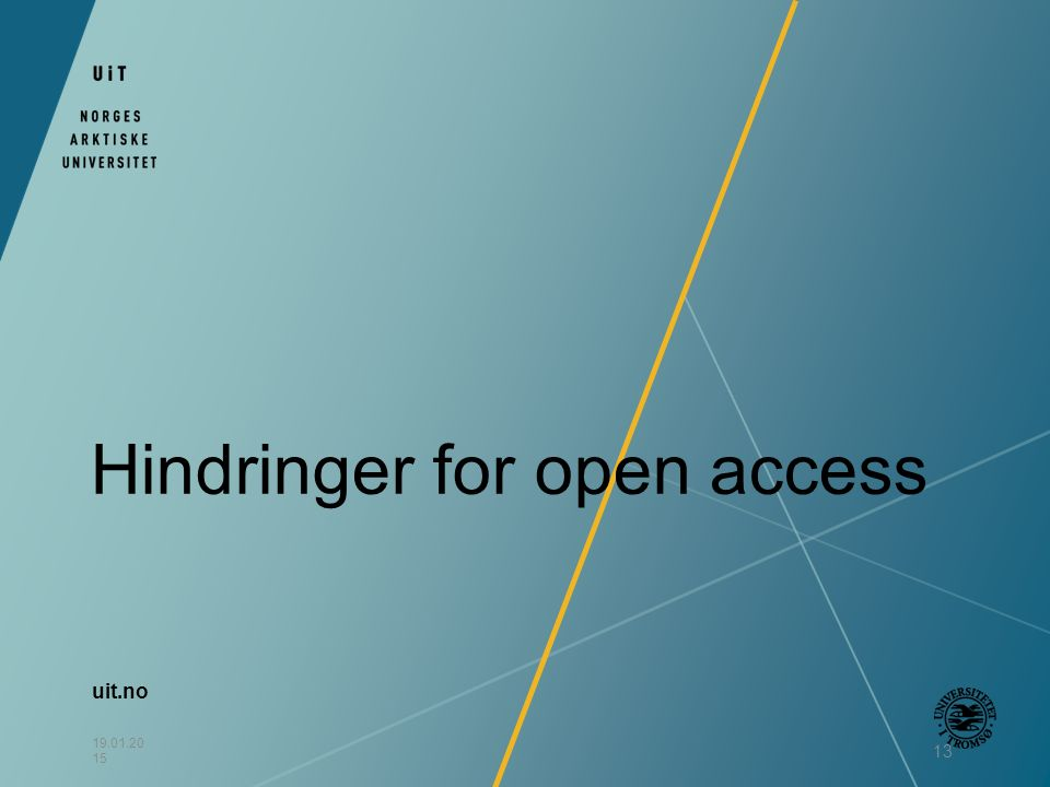 uit.no 19.01.20 15 13 Hindringer for open access