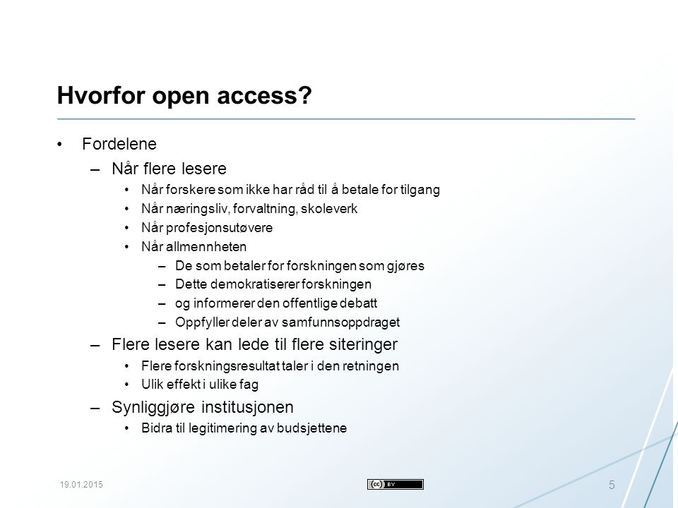 Hvorfor open access.