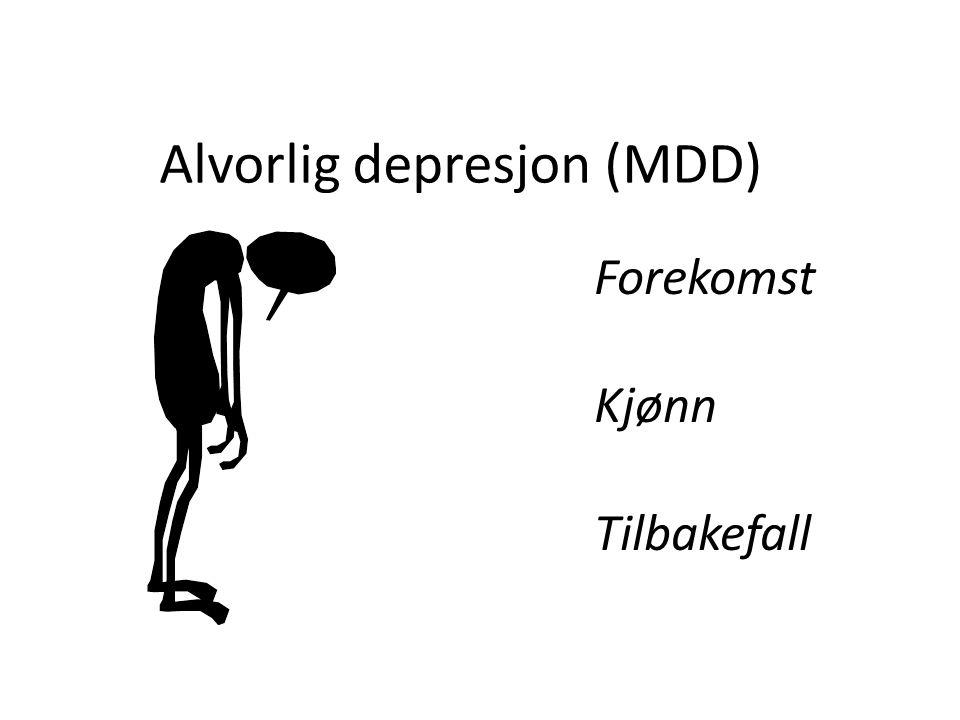 Alvorlig depresjon (MDD) Forekomst Kjønn Tilbakefall