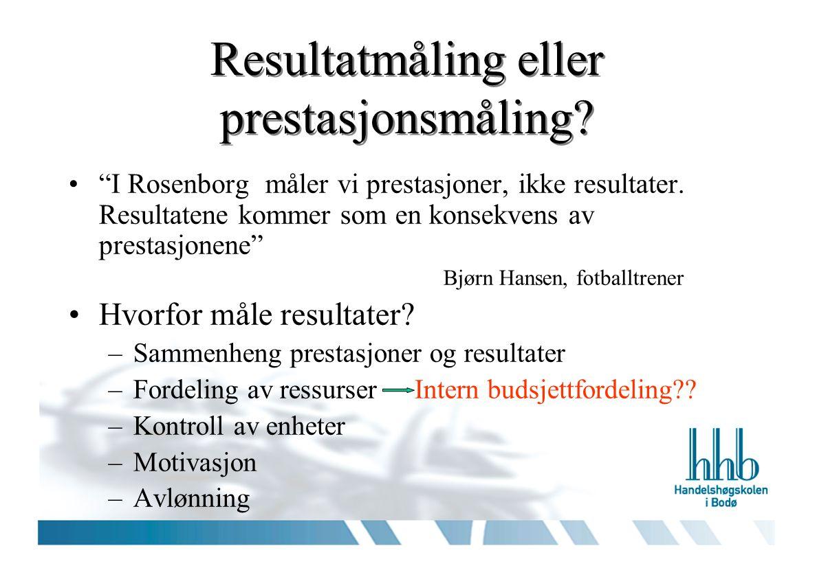 Resultatmåling eller prestasjonsmåling. I Rosenborg måler vi prestasjoner, ikke resultater.