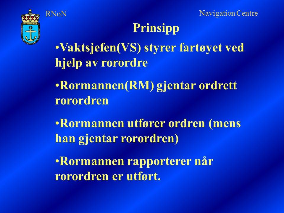 RNoN Navigation Centre 2 typer rorordre Rorvinkel ordre Kurs ordre