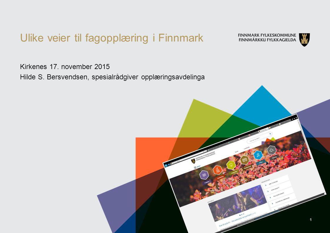 1 Ulike veier til fagopplæring i Finnmark Kirkenes 17.