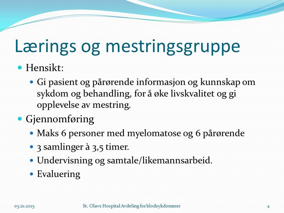 Lærings og mestringsgruppe Hensikt: Gi pasient og pårørende informasjon og kunnskap om sykdom og behandling, for å øke livskvalitet og gi opplevelse av mestring.