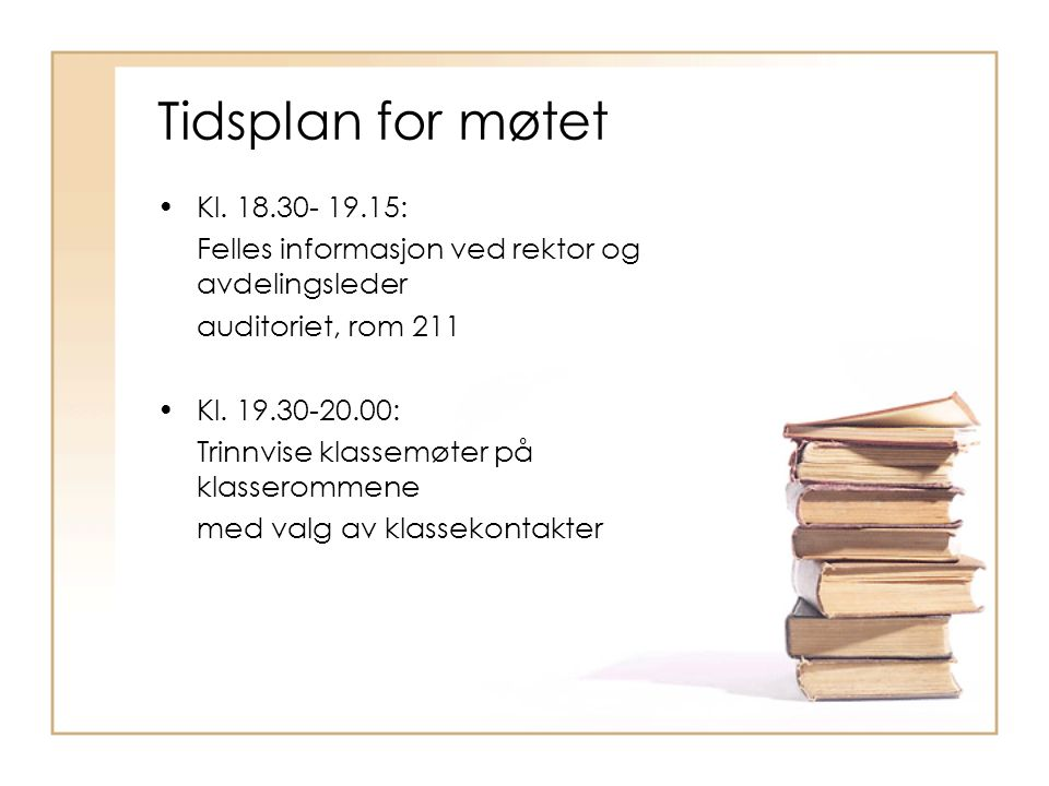 Tidsplan for møtet Kl.