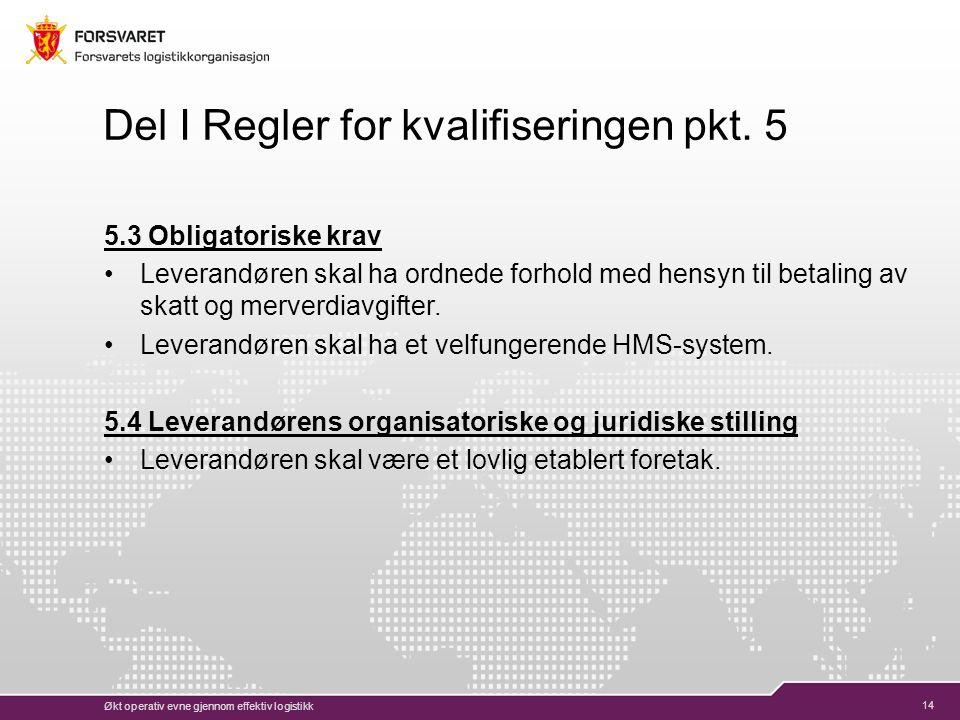 14 Del I Regler for kvalifiseringen pkt.