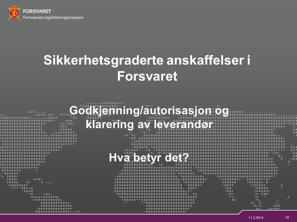 18 Godkjenning/autorisasjon og klarering av leverandør Hva betyr det.