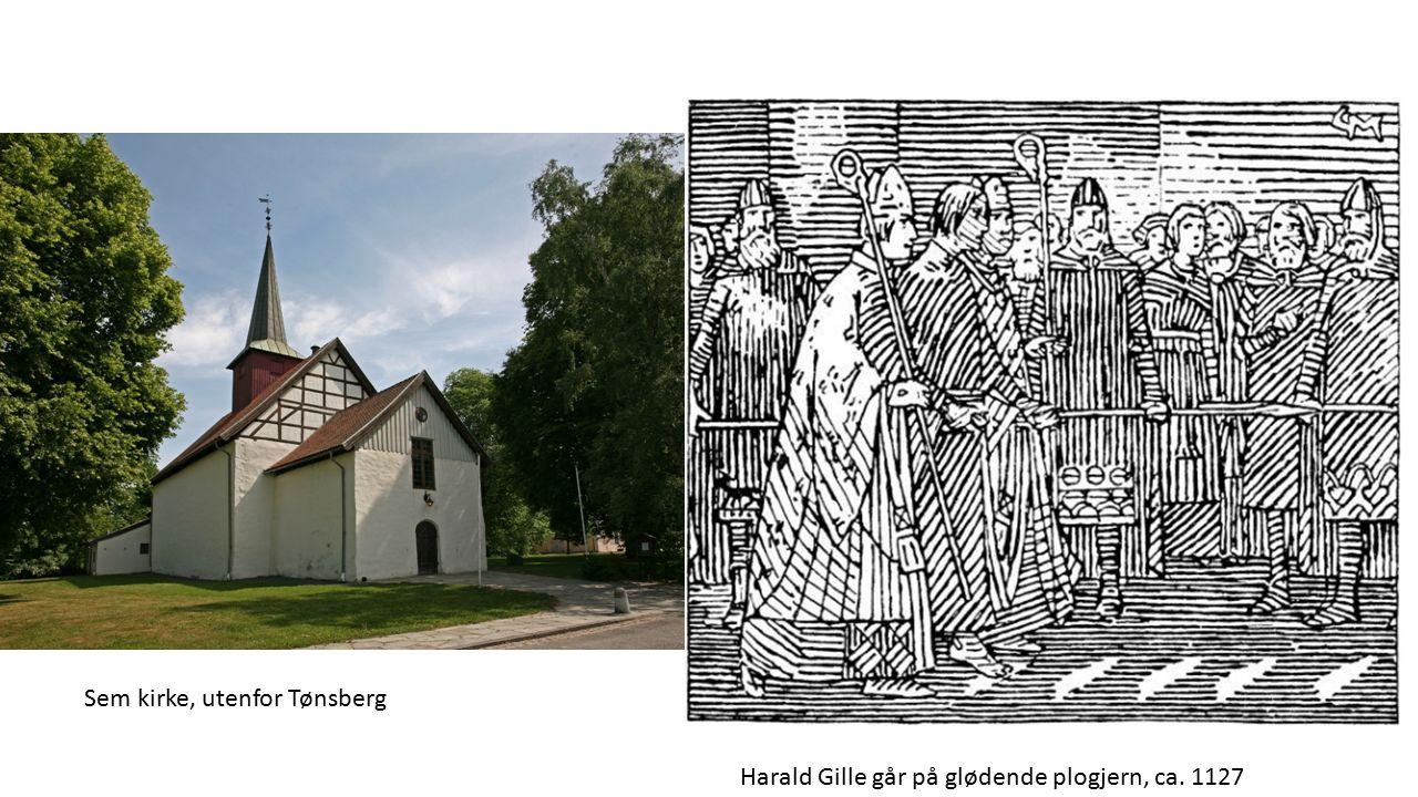 Sem kirke, utenfor Tønsberg Harald Gille går på glødende plogjern, ca. 1127