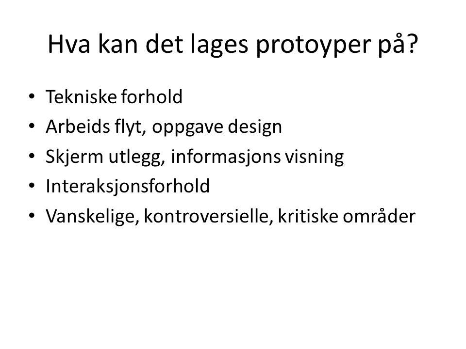 Hva kan det lages protoyper på.