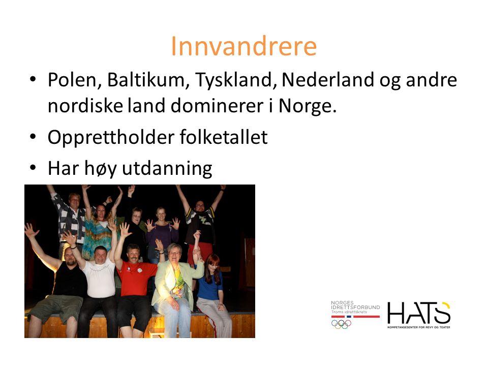 Innvandrere Polen, Baltikum, Tyskland, Nederland og andre nordiske land dominerer i Norge.