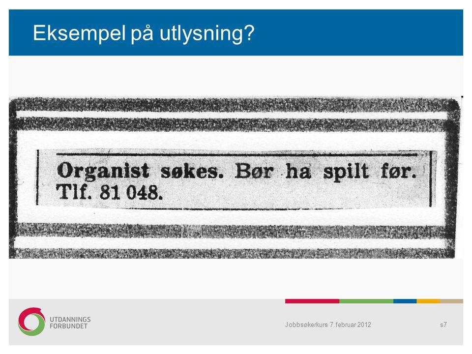 Eksempel på utlysning Jobbsøkerkurs 7.februar 2012s7