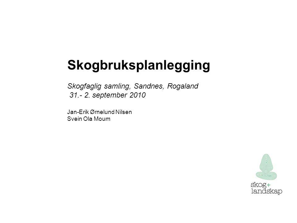 TSKOG status for skogbruksplanlegginga 24 mill.daa avsluttet skogbruksplan 21 mill.
