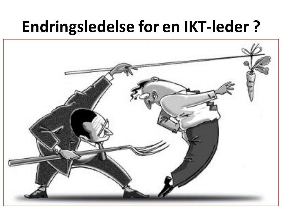 Endringsledelse for en IKT-leder ?