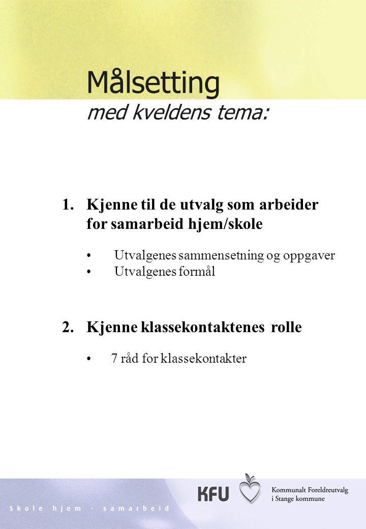 Skole hjem - samarbeidKFU Stange2 Organisasjonskart