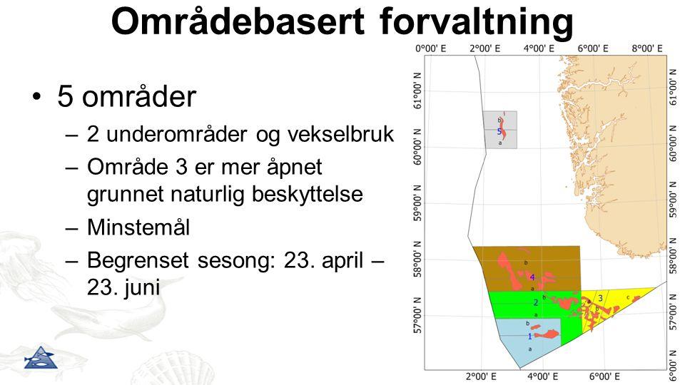 Områdebasert forvaltning 5 områder –2 underområder og vekselbruk –Område 3 er mer åpnet grunnet naturlig beskyttelse –Minstemål –Begrenset sesong: 23.