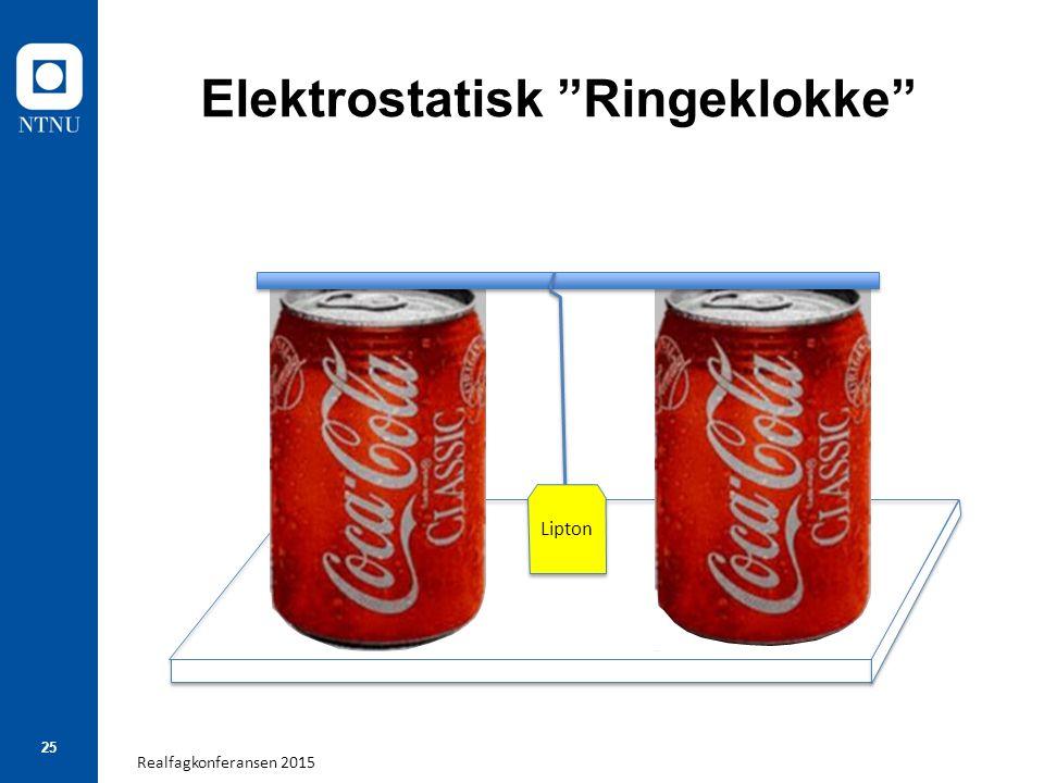"""Realfagkonferansen 2015 25 Elektrostatisk """"Ringeklokke"""" Lipton"""