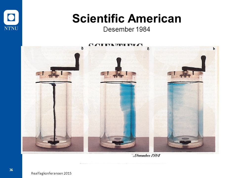 Realfagkonferansen 2015 36 Scientific American Desember 1984