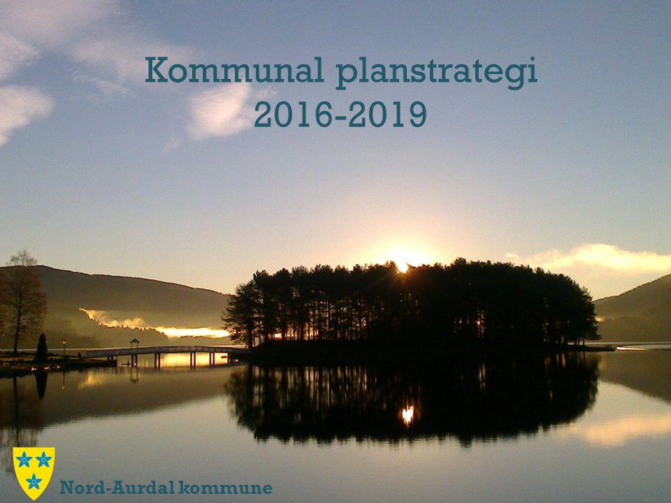 Kommunal planstrategi 2016-2019 Nord-Aurdal kommune