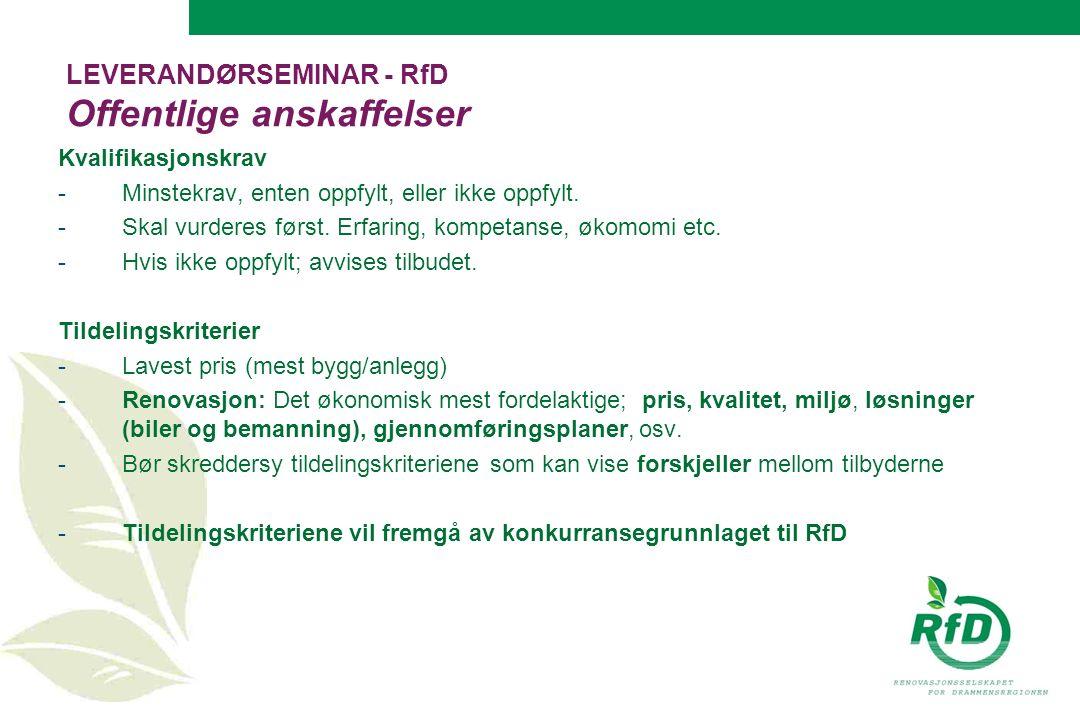 LEVERANDØRSEMINAR - RfD Offentlige anskaffelser Kvalifikasjonskrav -Minstekrav, enten oppfylt, eller ikke oppfylt.