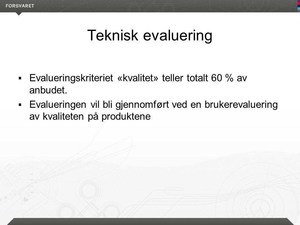 Evalueringskriteriet «kvalitet» teller 60 % av anbudet  Egnethet for tjeneste (vekt 40 % av evalueringskriteriet kvalitet)  Kontor/innetjeneste  Arbeidssituasjoner utendørs  Utrykningssituasjoner Listen er ikke uttømmende.
