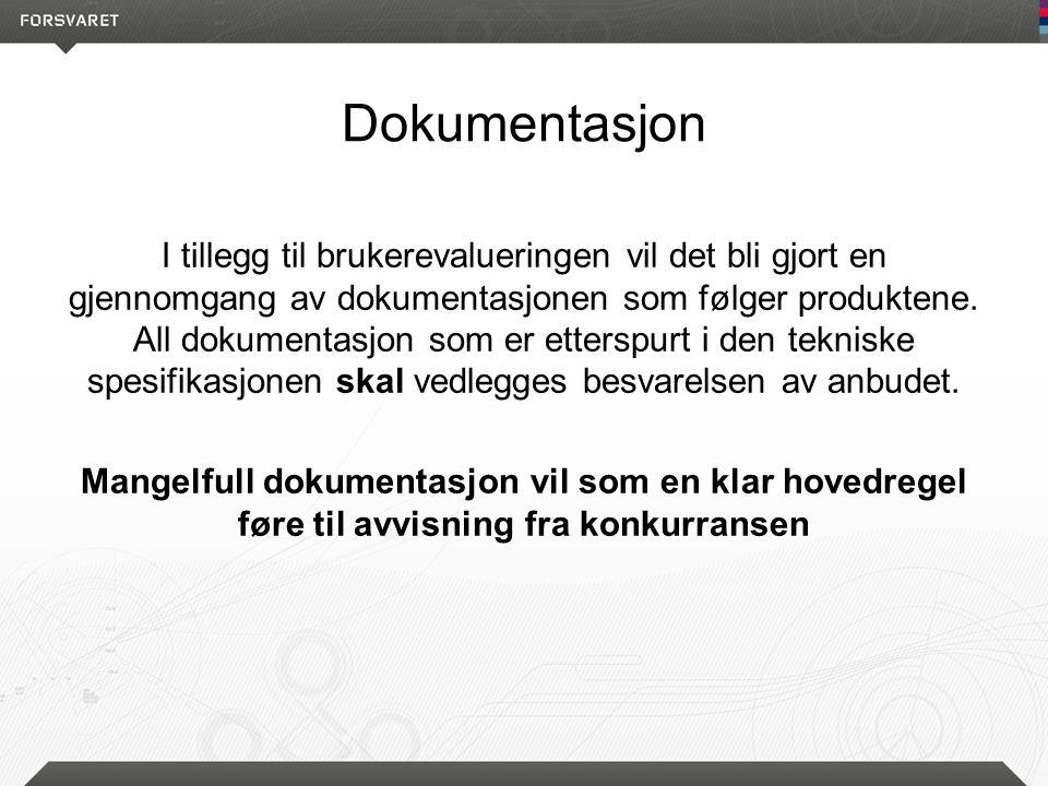 Dokumentasjon I tillegg til brukerevalueringen vil det bli gjort en gjennomgang av dokumentasjonen som følger produktene.