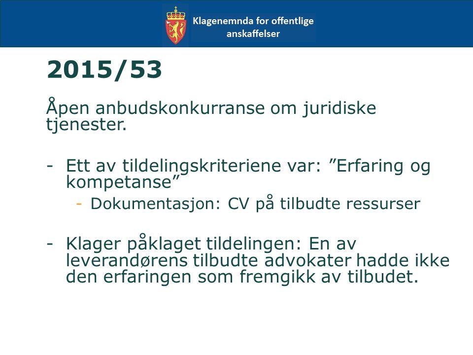 2015/53 Åpen anbudskonkurranse om juridiske tjenester.