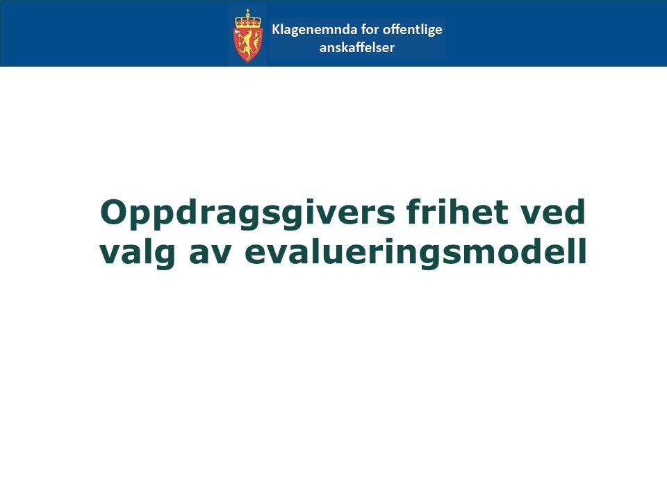 Oppdragsgivers frihet ved valg av evalueringsmodell