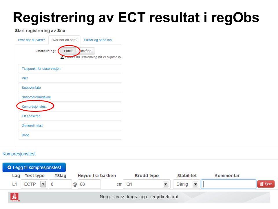 Norges vassdrags- og energidirektorat Registrering av ECT resultat i regObs