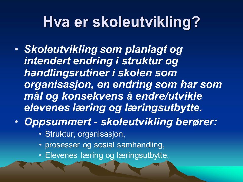En utviklingsplan 2 OVER- ORDNET MÅL L97 UTVIKLINGSPLAN - LÆREPLANER INTERNUTV.