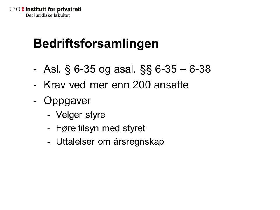 Bedriftsforsamlingen -Asl.§ 6-35 og asal.