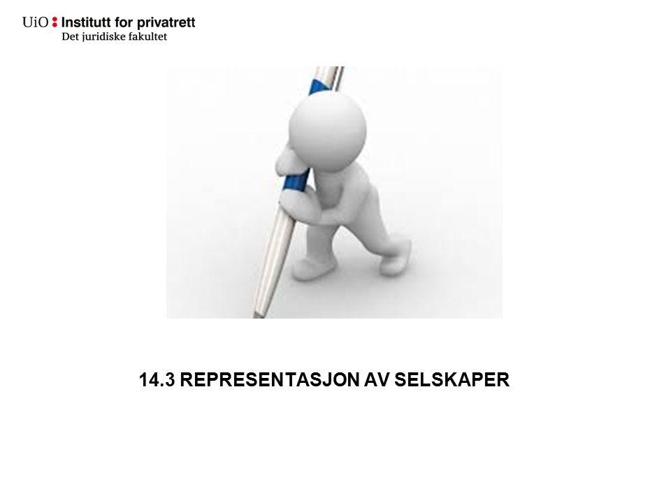 14.3 REPRESENTASJON AV SELSKAPER