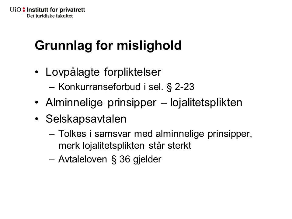 Grunnlag for mislighold Lovpålagte forpliktelser –Konkurranseforbud i sel.