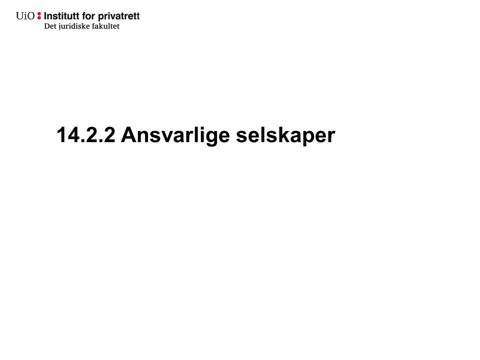 14.2.2 Ansvarlige selskaper