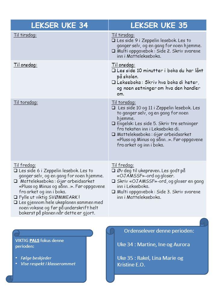 LEKSER UKE 34 LEKSER UKE 35 Til tirsdag:  Les side 9 i Zeppelin lesebok.