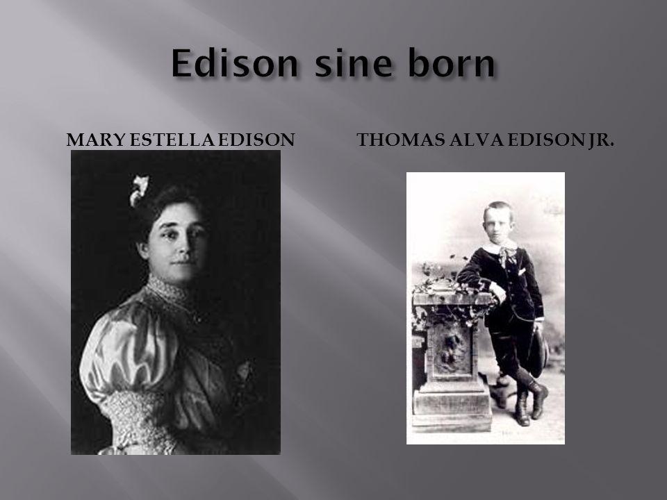 MARY ESTELLA EDISONTHOMAS ALVA EDISON JR.