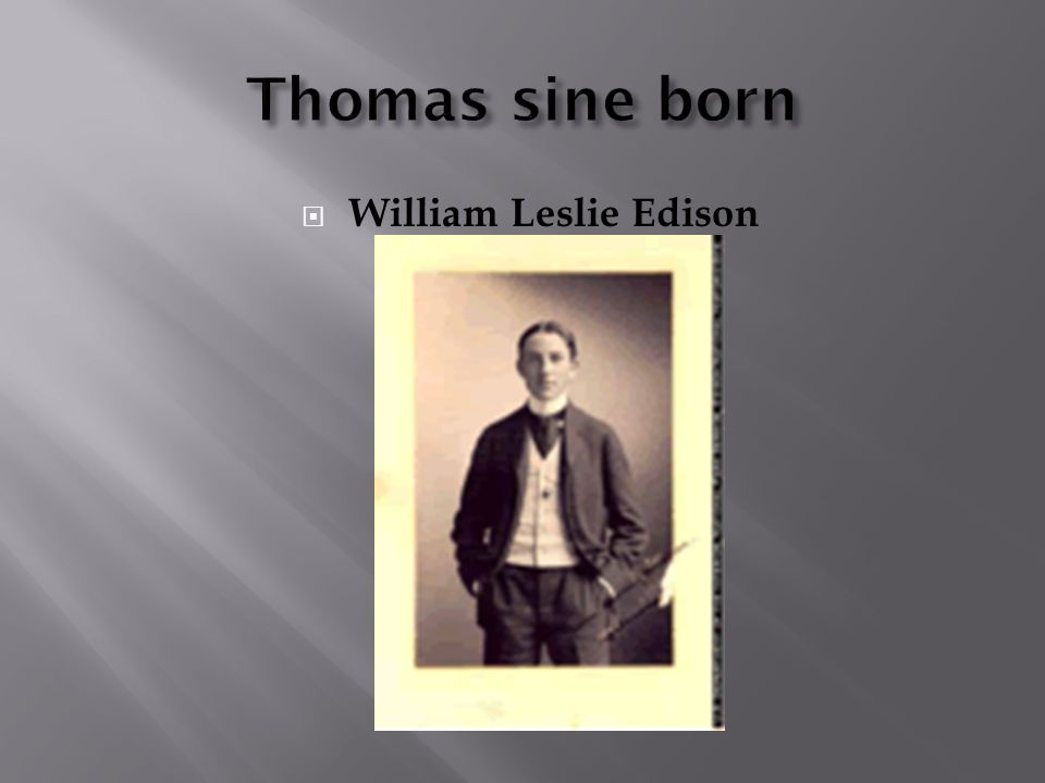  William Leslie Edison