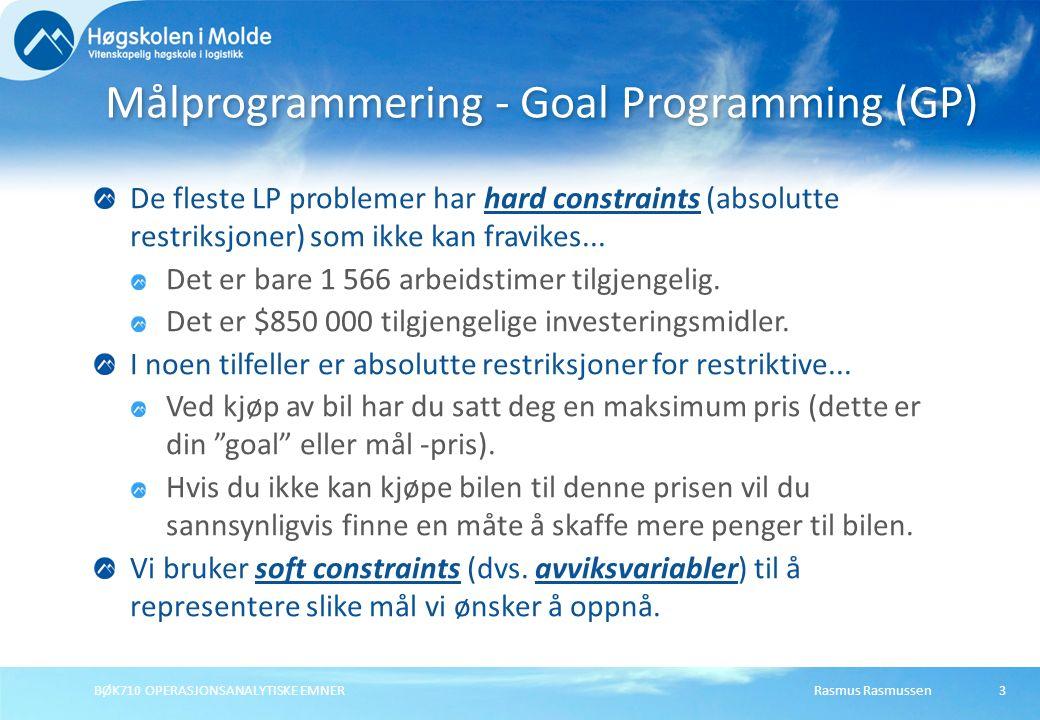 Rasmus RasmussenBØK710 OPERASJONSANALYTISKE EMNER3 De fleste LP problemer har hard constraints (absolutte restriksjoner) som ikke kan fravikes... Det