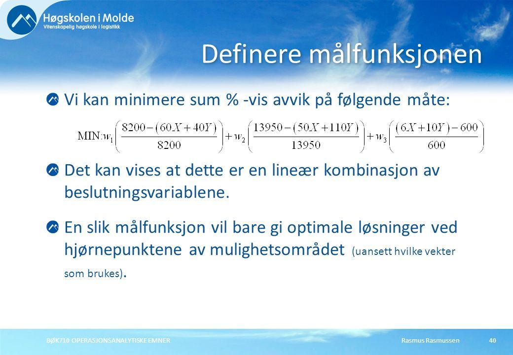 Rasmus RasmussenBØK710 OPERASJONSANALYTISKE EMNER40 Vi kan minimere sum % -vis avvik på følgende måte: Det kan vises at dette er en lineær kombinasjon