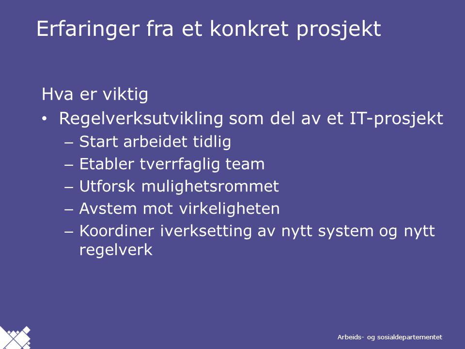 Arbeids- og sosialdepartementet Norsk mal: Agenda Bakgrunn Organisering Gjennomføring Erfaringer Innhold