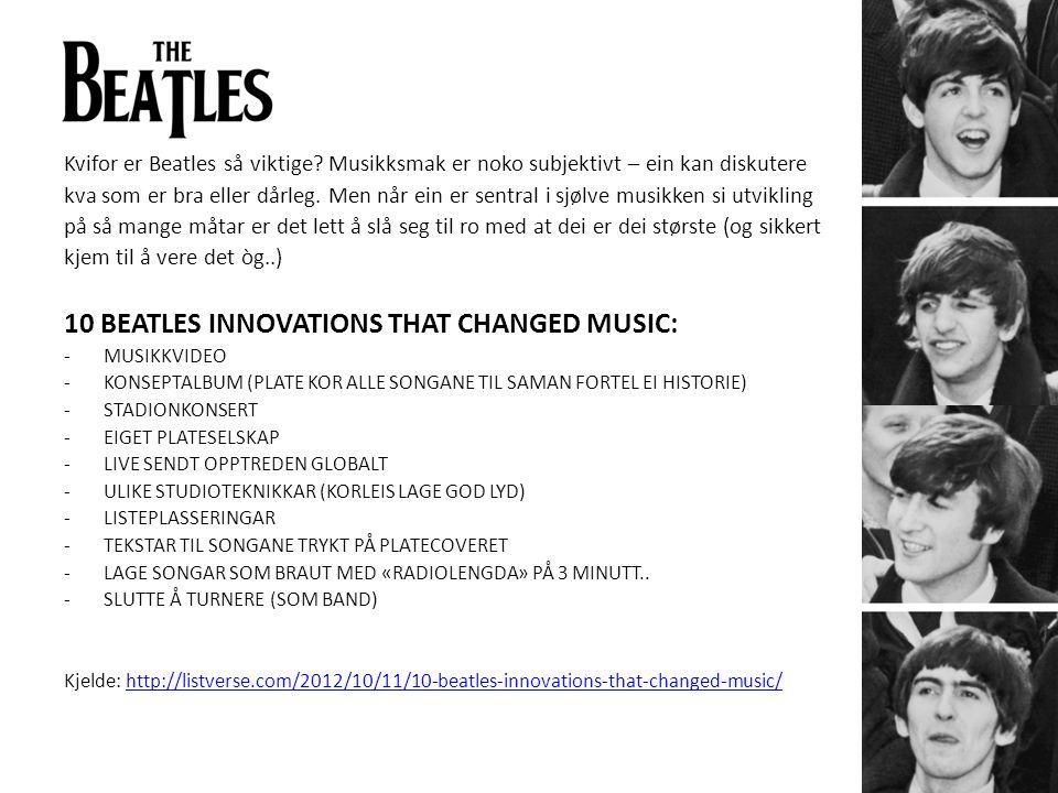 Kvifor er Beatles så viktige.